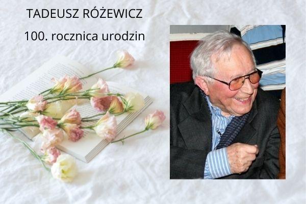 Tadeusz Różewicz 1921-2021